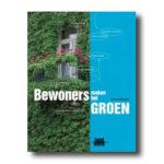 bewoners maken het groen